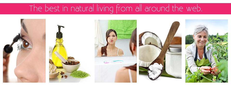 All Natural Home & Beauty ; The best in natural living from all around the web.