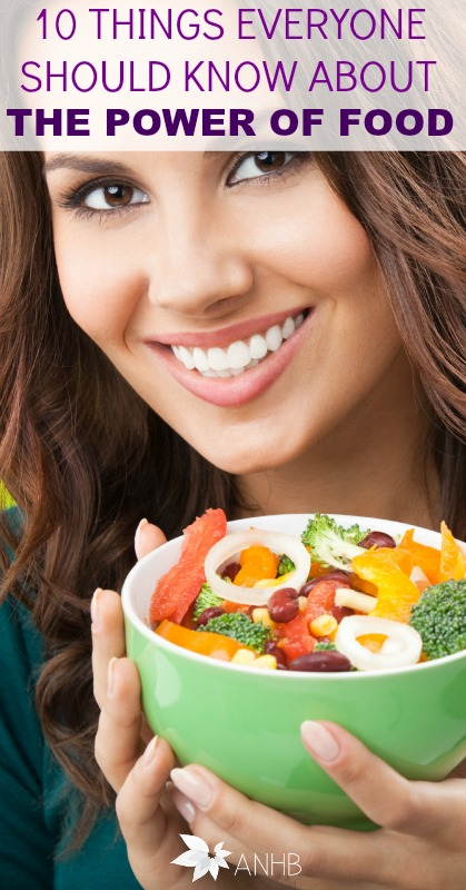 10 Things Everyone Should Know About the Power of Food #diet #health #realfood #superfoods