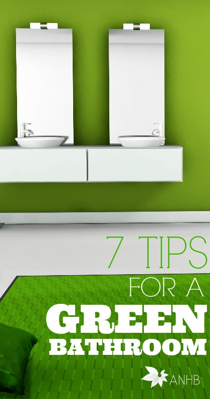 These 7 tips for a greener bathroom are awesome. Please share.