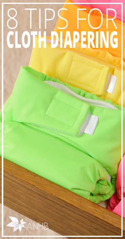 8 Tips for CLoth Diapering - All Natural Home and Beauty