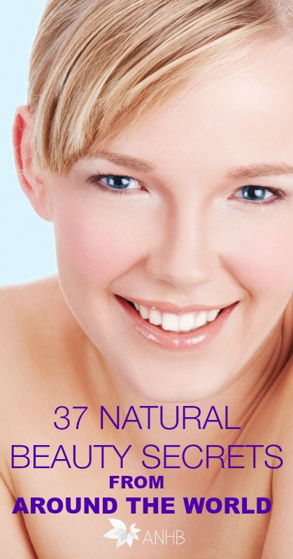 37 Natural Beauty Secrets from around the world. #naturalbeauty #skincare #haircare