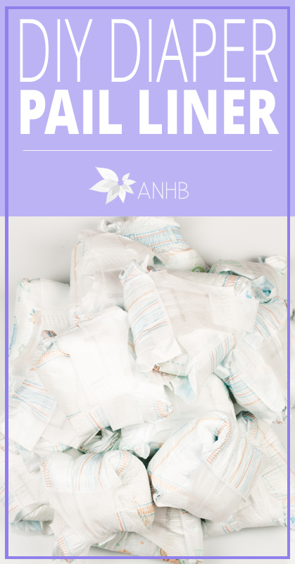 DIY Diaper Pail Liner - All Natural Home and Beauty