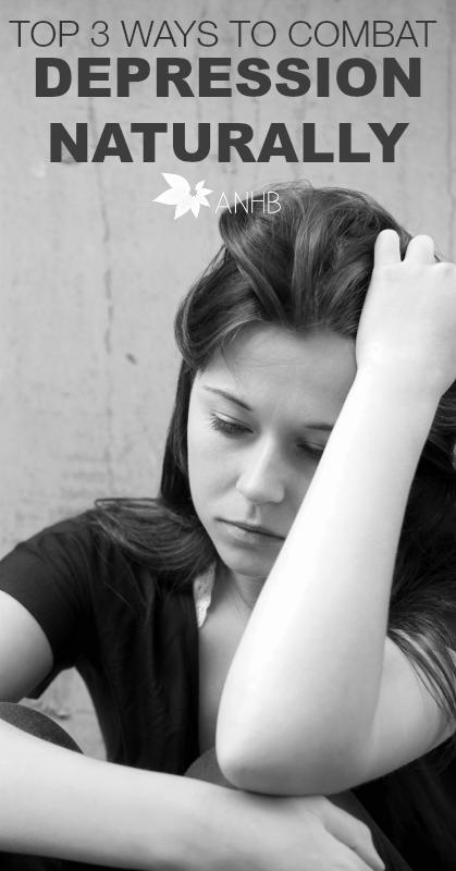 Top 3 Ways to COmbat Depression Naturally #mentalhealth #depression #naturalremedies #health