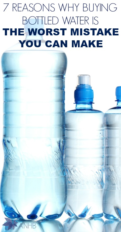 7 Reasons Why Buying Bottled Water Is the Worst Mistake You Can Make #bottledwater #gogreen #natural