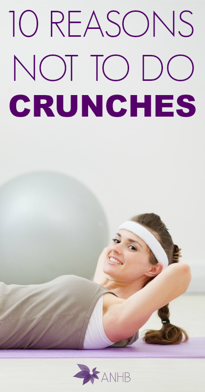 10 Reasons Not to Do Crunches #exercise #fitness #Health #crunches #abs